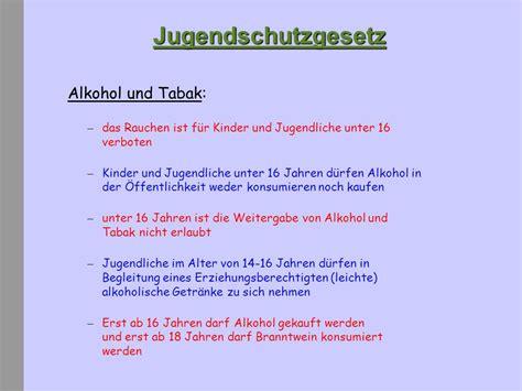 ab wann darf alkohol kaufen das neue jugendschutzgesetz seit 1 april ppt