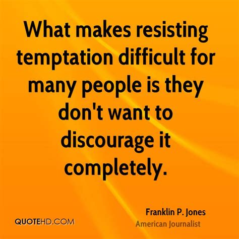 Resisting The Food Temptation by Temptation Quotes Quotesgram