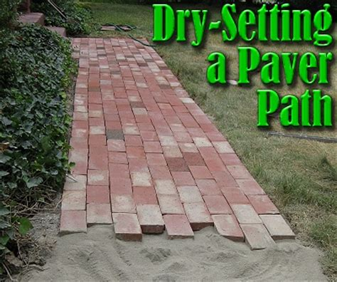 Installing Pavers In Backyard Dry Setting A Paver Path