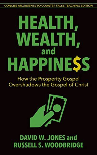 god s promise of happiness ebook the false promise of the prosperity gospel why i called