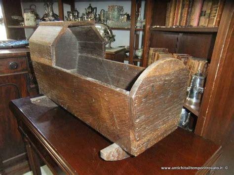 culle artigianali antichit 224 il tempo ritrovato antiquariato e restauro