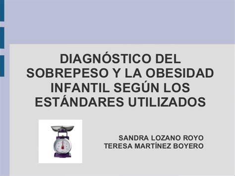 codigo de la obesidad 8417030050 2013 11 21 diagnostico de sobrepeso y obesidad infantil