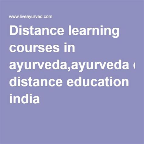 Correspondence Mba Programs In India by 13 Best Ayurveda Distance Learning Images On