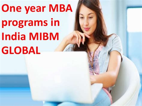 Um One Year Mba by Mibm Global One Year Mba Programs In India