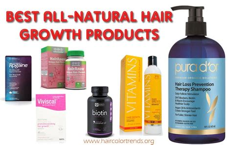 best hair growth product the best all hair growth products in 2017
