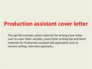 Production Cover Letter by Production Assistant Cover Letter