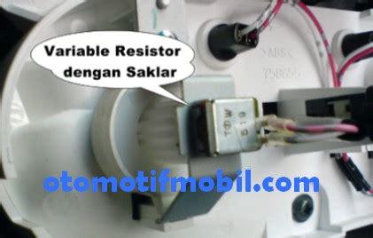 Saklar Lu Mobil Vios resistor ac avanza 28 images perbaiki kerusakan