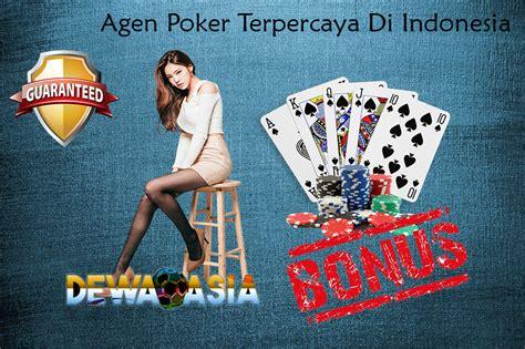 agen poker  terpercaya  indonesia daftar taruhan judi poker