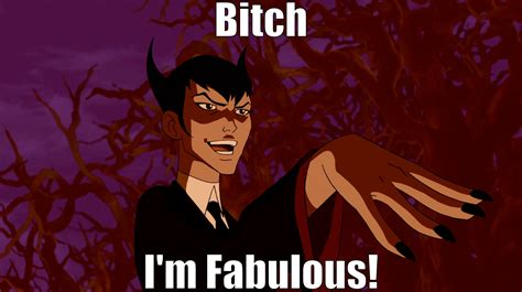 Im Fab Meme - bitch i m fabulous klarion bitch i m fabulous know