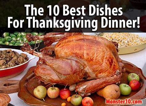 best dinner dishes the 10 best dishes for thanksgiving dinner