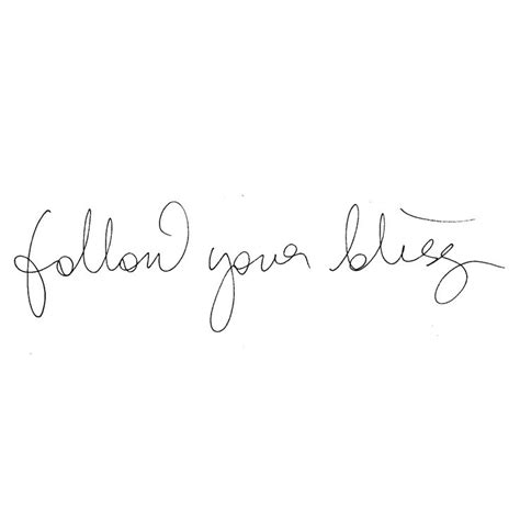 follow your bliss tattoo follow your bliss tattoos i will fonts