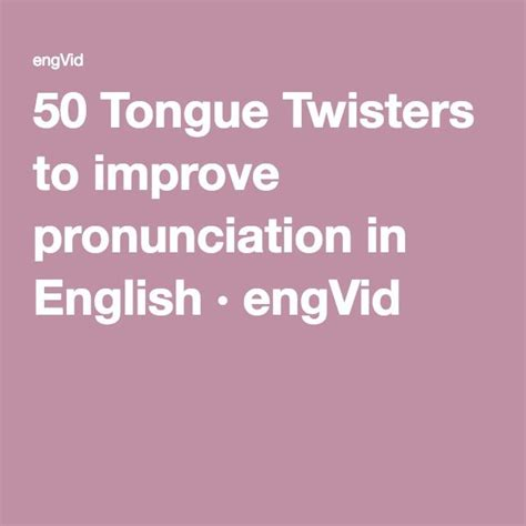 themes english pronunciation 50 tongue twisters to improve pronunciation in english