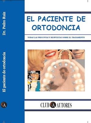 libro el paciente el paciente de ortodoncia libros p ruiz