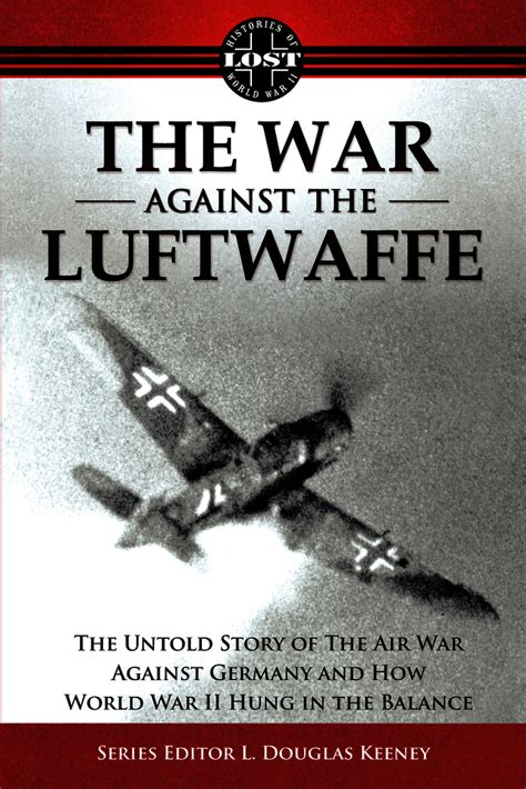 who trespass against us the untold story of the and judgment of the las vegas shooter one s journey through that after the series books the war against the luftwaffe 1943 1944 the untold story