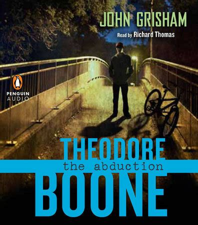 theodore boone the abduction b0051gy0ls theodore boone the abduction by john grisham penguinrandomhouse com