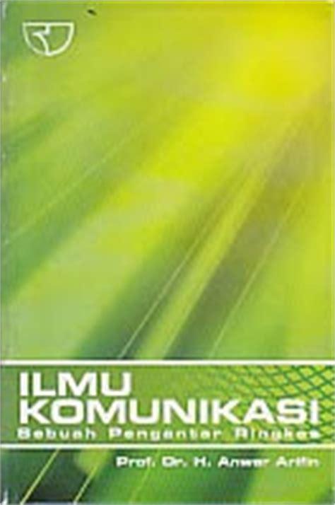 Buku Pengantar Ilmu Hukum Sebuah Sketsa toko buku rahma ilmu komunikasi sebuah pengantar ringkas
