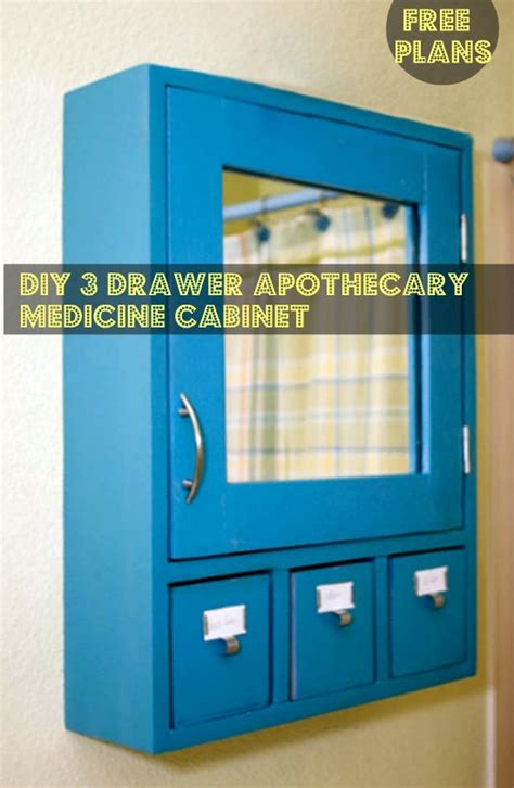 Building A Drawer Cabinet by Free Diy Furniture Plans To Build A 3 Drawer Medicine