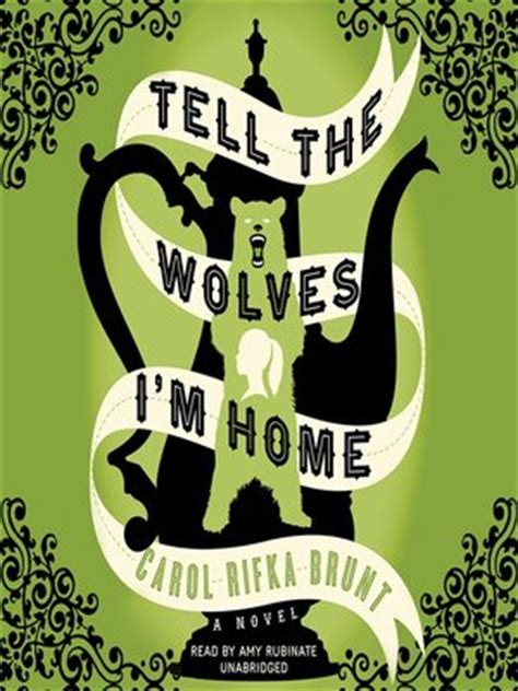 tell the wolves i m home by carol rifka brunt 183 overdrive