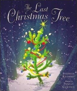 kiss the book the last christmas tree by stephen kerensky