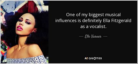 ella fitzgerald quotes varner quote one of my musical influences is
