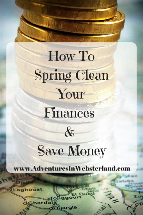how to spring clean how to spring clean your finances and save yourself money