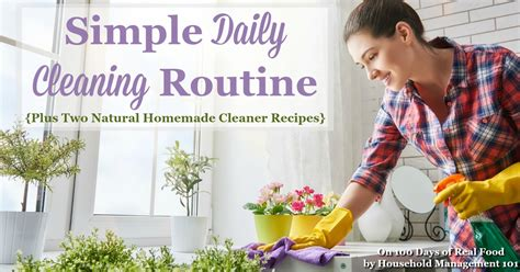 natural cleaning recipes bathroom simple daily cleaning routine natural homemade cleaner recipes 100 days of real food