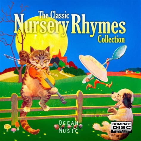 nursery rhymes the classic nursery rhymes collection