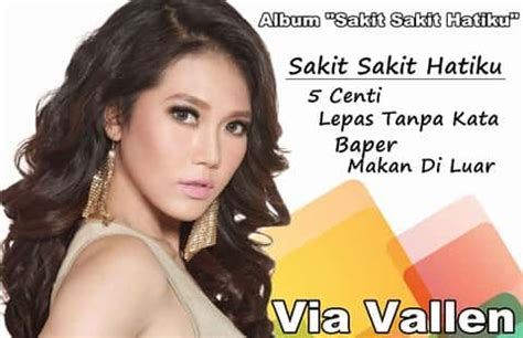 download mp3 via vallen baper album terbaru via vallen sakit sakit hatiku 7 lagu