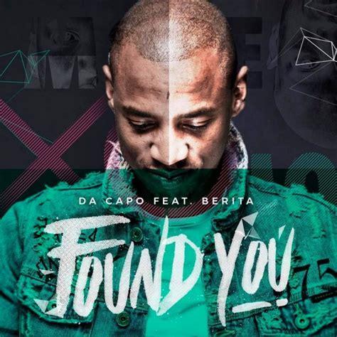 da capo house music da capo found you ft berita 187 stream 187 hitvibes