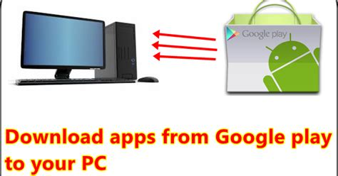 play store apk to pc how to apk android aps from play store on your pc