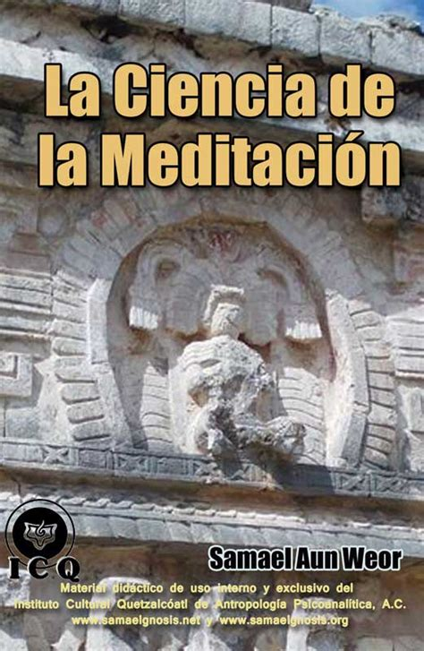 libro la ciencia de la la ciencia de la meditaci 243 n samael aun weor gnosis