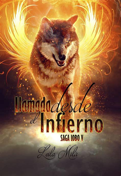 pdf libro e la magia en accion descargar llamada desde el infierno saga lobo v de leila mil 224 lectura de fantasia ficci 211 n y magia