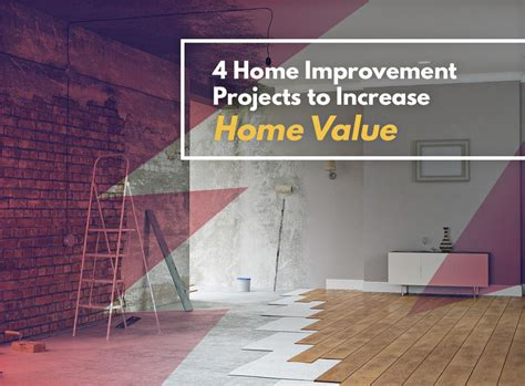 4 home improvement projects to increase home value