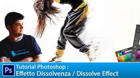 tutorial ngedit foto di photoshop cs5 tutorial photoshop cs5 effetto dissolvenza dissolve