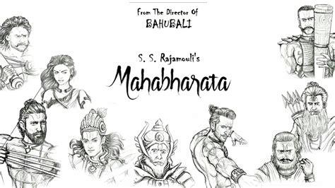 mahabharata s s rajamouli upcoming movie 2020 youtube mahabharat 2020 trailer first look sketch youtube