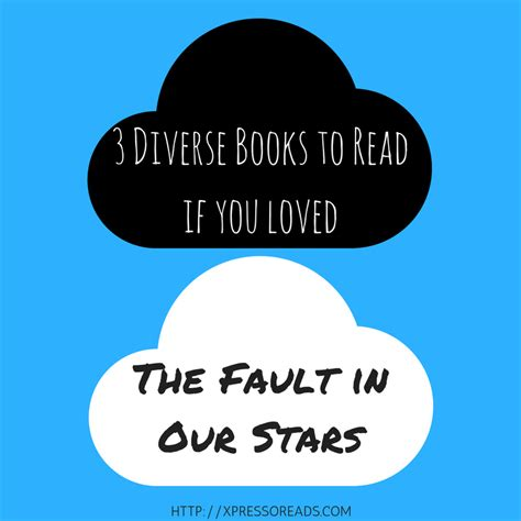 for so loved you books read these diverse books if you like the fault in our