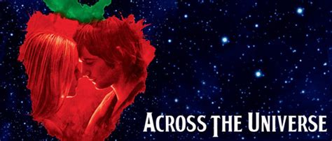 Across The Universe Trailer by Across The Universe 2007 Free