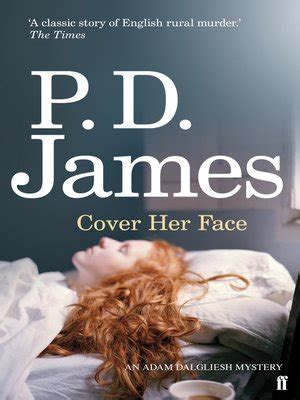 cover her face inspector cover her face by p d james 183 overdrive rakuten