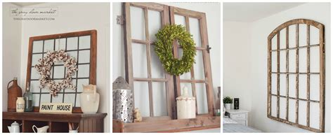 Windows For Home Decorating Amazing Ideas For Vintage Windows The Gray Door Market