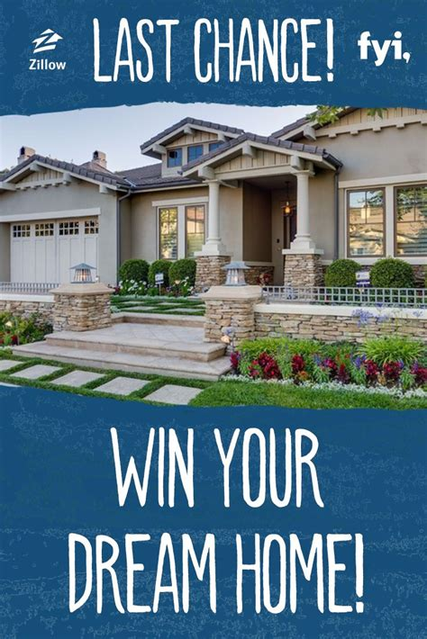 zillow home design sweepstakes don t miss out on your last shot to win your dream home