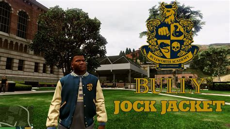 download mod game bully pc gta 5 bully scholarship jock jacket mod gtainside com