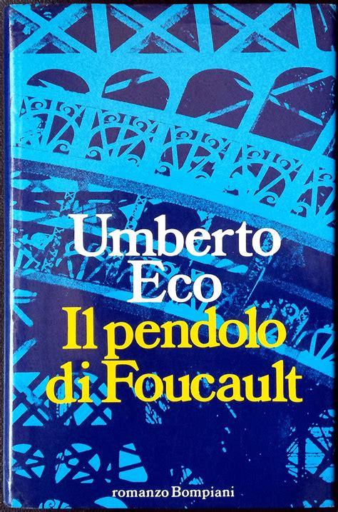 casa editrice bompiani umberto eco il pendolo di foucault ed bompiani 1988