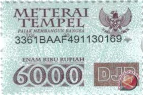 Rp 85 000 Materai 6000 harga materai di nunukan capai rp12 000 antara news