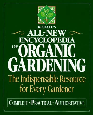 rodale s ultimate encyclopedia of organic gardening the indispensable green resource for every gardener books figleaf just launched on in usa marketplace pulse