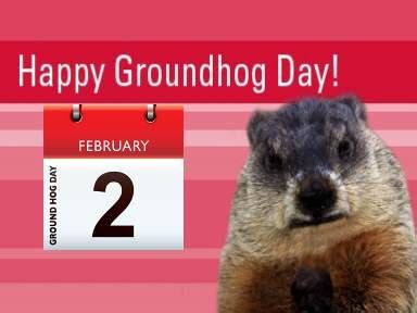 groundhog day reference vero happy groundhog day