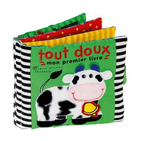 libro les petits livres les livre tout doux mon premier livre pour enfant de 6 mois 224 2 ans oxybul 233 veil et jeux