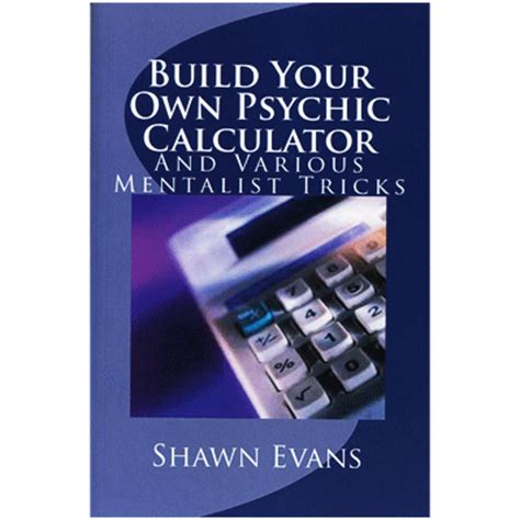 build your own home calculator build your own psychic calculator by shawn evans book