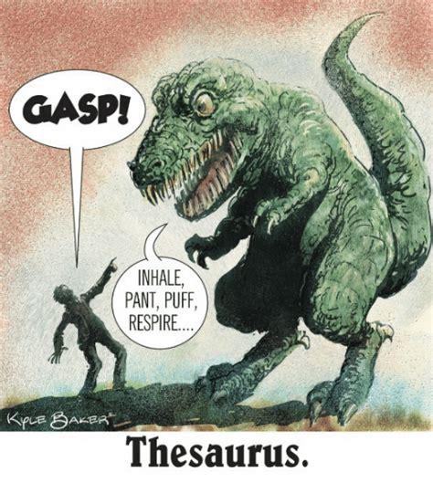 Meme Thesaurus - 25 best memes about thesaurus dinosaur thesaurus