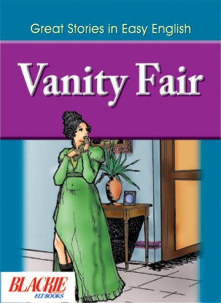 Vanity Fair Book Summary by Vanity Fair By Edited By S E Paces