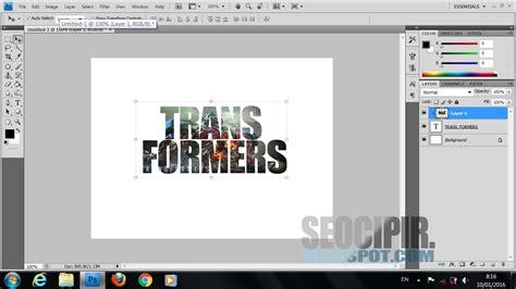 tutorial gambar dalam tulisan cara memasukan gambar ke dalam tulisan di photoshop seocipir